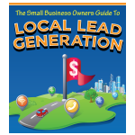 Small Business Owners Guide to Local Lead Generation | Ray L. Perry