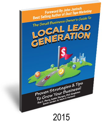Small Business Owner's Guide to Local Lead Generation | Ray L. Perry